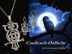 http://www.theirishjewelrycompany.com/catalogsearch/result/?q=celtic+owl