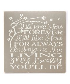 Look at this 'I'll Love You Forever...' Wall Sign on #zulily today!