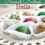 No Bake Holiday Peanut Butter Balls   Six Sisters' Stuff