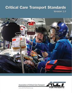 ACCT Publishes First Standards for Critical Care Transport - Journal of Emergency Medical Services