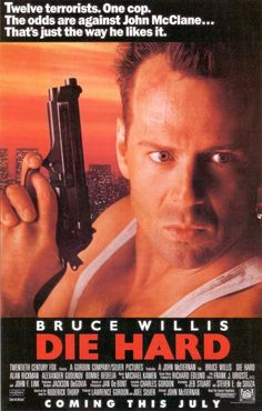 Bruce Willis as John McClane - Die Hard.  Watch the movies. You will understand.