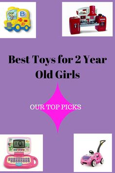 Best Toys For 2 Year Old Girls Are You Shopping A Christmas Or Birthday Gift