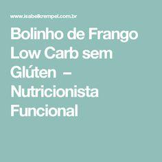 Bolinho de Frango Low Carb sem Glúten – Nutricionista Funcional