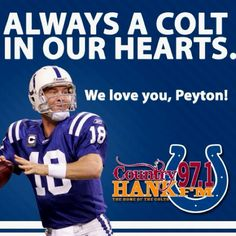 Peyton Manning. I miss him playing for the colts.
