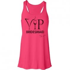 Custom bridal party tees and tanks with VIP Bachelorette! Use code BACH1 for 10% off of your order, now through June 22!