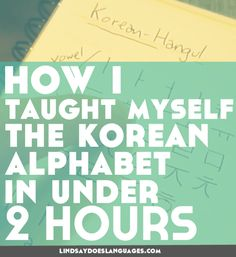 Intrigued by Korean? I taught myself the basics of Hangeul, the Korean alphabet in under 2 hours. Today I want to share my Hangeul tips with you! Korean Phrases, Korean Words, Language Study, Learn A New Language, Hangul Alphabet, Learn To Speak Korean, Learn Korean Alphabet, Learn Hangul, Korean Language Learning