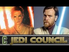 Is Rey Related To Obi-Wan Kenobi? - Collider Jedi Council - YouTube