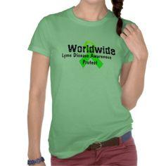 Worldwide Lyme Disease Awareness Protest Shirt