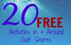 20+ Free Activities In & Around Gulf Shores - Almost Supermom