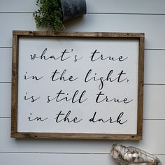 What's True in the Light Custom Wood Signs, Do Everything, Be Yourself Quotes, Gift Tags, Thoughts, Design, Decor, Decoration