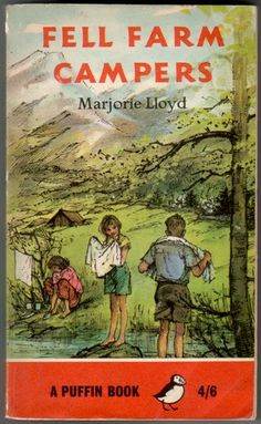Fell Farm Campers, written by Marjorie Lloyd, cover and interior illustrations by Shirley Hughes