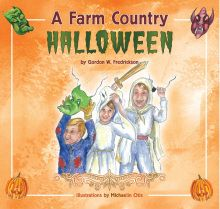 A Farm Country Halloween ~ Gordon W Fredrickson