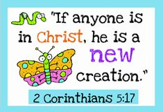 Free Printable: New Creation Bible Verse Card Preschool Bible Verses, Bible Verses For Kids, Verses For Cards, Printable Bible Verses, Bible Crafts, Spring Bible Verse, Children's Bible, Kids Bible, Bible Quotes