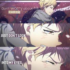 """Don't worry about me. I will be fine, just don't look into my eyes..""    Anime: Kyoukai No Kanata    © Karunase    karunase.tumblr.com"