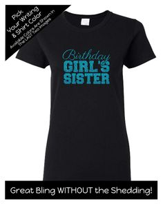 Birthday Girl's Sister Shirt - Personalize the Colors - Match the Birthday Girl - Birthday Party Matching Shirts by MagicalMemoriesbyJ on Etsy It's My Birthday Shirt, Birthday Squad Shirts, Family Birthday Shirts, Girl Birthday, 21st Birthday, Gymnastics Shirts, Sister Shirts, Gym Shirts, Matching Shirts