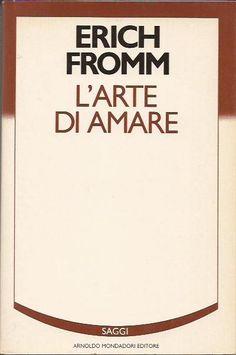 L'arte di amare - Erich Fromm