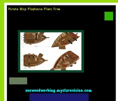 Pirate Ship Playhouse Plans Free 075944 - Woodworking Plans and Projects!