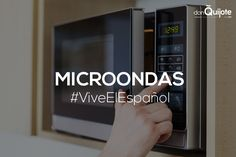 Spanish Word of the Day: MICROONDAS #Spanish #LearnSpanish