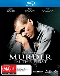 Murder In The First (1994)