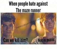 Read The Maze Runner Memes - 2 - Wattpad More