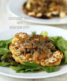 Vegan Richa: cauliflower steak with mushroom gravy.