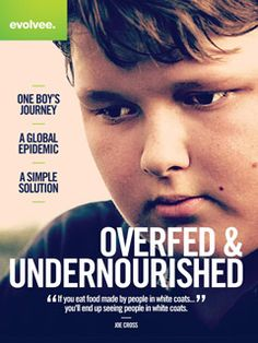 Examine the global epidemic and our modern lifestyles through one boy's inspiring journey to regain his health. The film forces us to ask the fundamental question, 'are we really nourishing ourselves?' https://www.fmtv.com/watch/overfed-and-undernourished