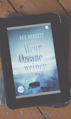 Ben Bennett: Wenn Ozeane weinen
