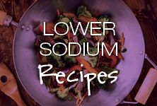 Lower sodium recipes from the American Heart Association.
