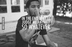 wise words of Kid Cudi Kid Cudi Lyrics, Kid Cudi Quotes, Rap Quotes, Lyric Quotes, Funny Quotes, Life Quotes, Qoutes, Song Lyrics, Quotable Quotes
