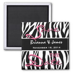 Save the Date Zebra Print Black White and Pink Refrigerator Magnets