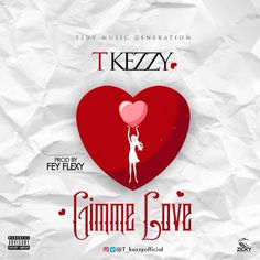 MUSIC: T Kezzy - Gimme Love   T KEZZY is one of the fastest uprising artiste you can think off. He's releasing this song with a promise to him self and his team to stand out unique amongst his fellow upcoming artiste.  T KEZZY in this his new song gave us what is expected of him by putting his whole self time and efforts towards the writing of this song. This song is titled GIMME LOVE where he decided to tell the world what he thinks about Love.  T KEZZY is not signed into any record label…