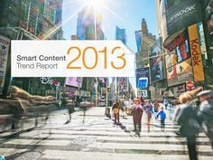 smart-content-trend-report-july-2013 by Kiosked via Slideshare