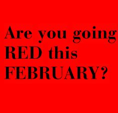 Are you going RED this February for Heart Month? Join me by wearing red throughout the month!  http://momgenerations.com