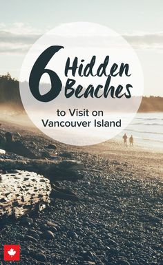 Vancouver Island's Hidden Beaches Canada's west coast has some of the most stunning beaches you can imagine – especially if you want to get off the beaten track and escape the crowds for a quiet afternoon walk or secluded romantic date. Banff, Vancouver British Columbia, Vancouver Island, Vancouver Travel, Vacation Destinations, Vacation Spots, Canada Destinations, Romantic Destinations, Beach Vacations