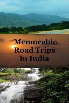 Road trips in India, Bangalore to Mangalore, Bangalore to Kodaikanal, Ooty to Bangalore, Cochin to Munnar, Udaipur to Kumbhalgarh. Scenic, historical, cultural, beautiful road trips to experience in Inida