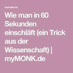 Wie man in 60 Sekunden einschläft (einGesundheit Trick aus der Wissenschaft)   myMONK.de