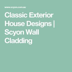 From Classic Cottages to Modern Masterpieces, the Look Book is full of inspiration for your dream home. Exterior Cladding, Wall Cladding, Modern Exterior House Designs, Exterior Design, Building Materials, The Hamptons, Home And Garden, Classic, Inspiration