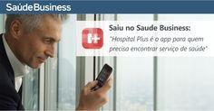 App HospitalPlus na Mídia • App • Hospital+