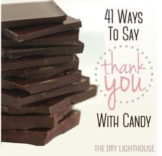 List of 41 ideas for cute ways to say thank you with candy. Using candy bars and candy to says thanks. Inspiration for DIY thank you craft. Candy puns.