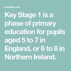 Key Stage 1 is a phase of primary education for pupils aged 5 to 7 in England, or 6 to 8 in Northern Ireland. Bbc Bitesize Ks1, Curriculum, Homeschool, Key Stage 1, Primary Education, Lessons Learned, Northern Ireland, Philosophy, Science