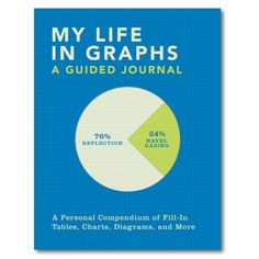 My Life in Graphs A Guided Journal Description in this era of information overload who hasn t wished they could streamline the most confounding data