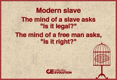 Modern slave Quote