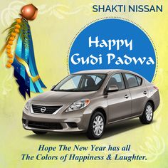 Shakti Nissan Wishing you a very Happy new year and Gudi Padwa!