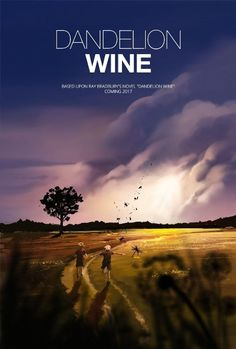 Ray Bradbury's 'Dandelion Wine' Film Switches Gears to Crowdfunding With Kickstarter Dandelion Wine Ray Bradbury, Long Time Friends, Filmmaking, How To Find Out, Writer, Sci Fi, Books, Movie Posters, Gears