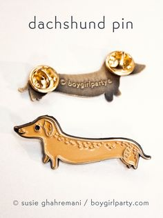 Extra long dachshund pin! Made just for the doxie lovers out there. Illustrated by Susie Ghahremani / boygirlparty.com #pingame