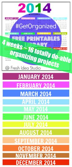 Take the Challenge! #GetOrganized with Fresh Idea Stuio's 4 week - 16 One-Hour-Or-Less organizing projects and a Libary of 27 Free Printables: 2014 calendars, monthly goals, daily to-do lists & more