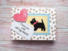 WESTIE VALENTINES CARD, Handmade Cards, Dog Westie, Love cards, Dog Feets, Card with Dog Feets, Heart, I love you with all my heart