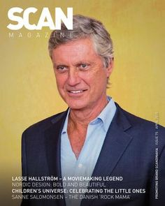 Scan Magazine | Issue 75 | April 2015  Promoting Brand Scandinavia. Featuring interview with moviemaking legend Lasse Hallström.