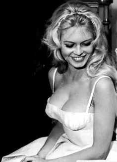 Brigitte Bardot made me always so horny as hell The Grey King