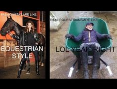 Hahaha this is so true, you can't have equestrian style without mud and horse hair!